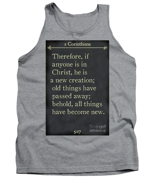 2 Corinthians 5 17 - Inspirational Quotes Wall Art Collection Tank Top