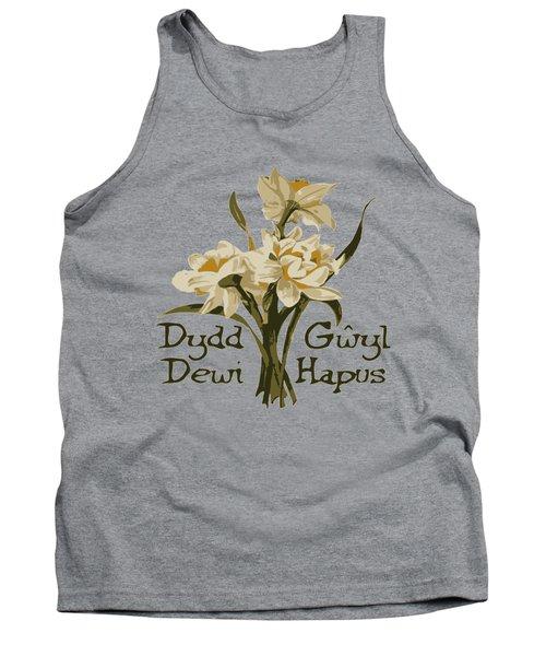 Dydd Gwyl Dewi Hapus Or Happy St Davids Day  Tank Top