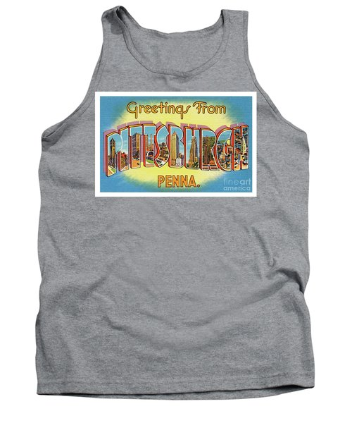 Pittsburgh Greetings Tank Top
