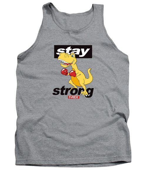Stay Strong - Baby Room Nursery Art Poster Print Tank Top