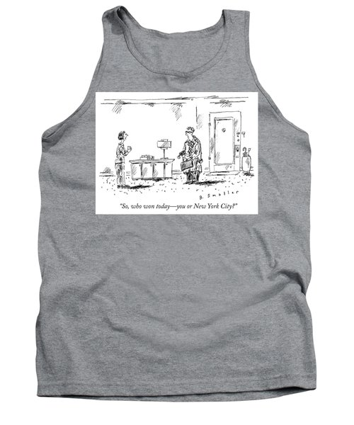 Who Won Today Tank Top