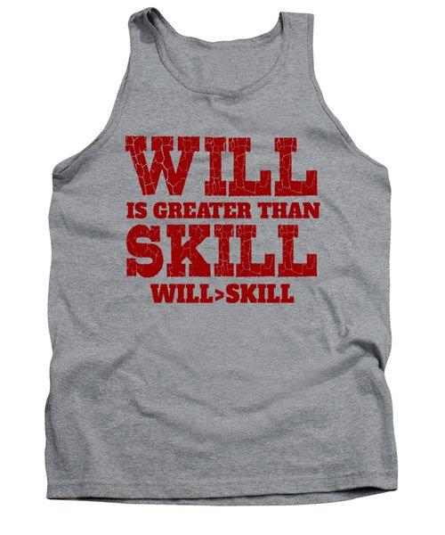 Will Skill Tank Top
