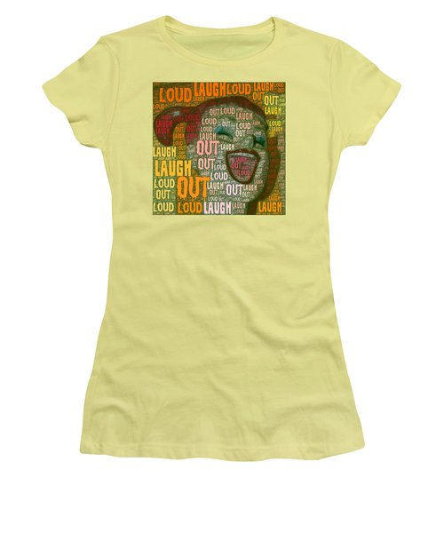 Women's T-Shirt (Junior Cut) featuring the photograph  Laugh Out Loud  by Linda Weinstock