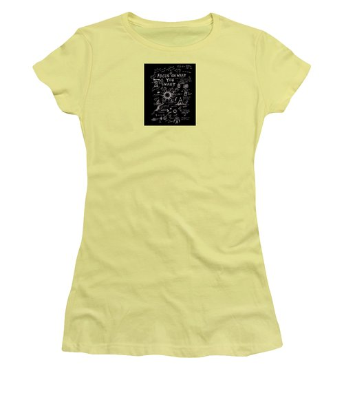 Focus On What You Want Women's T-Shirt (Athletic Fit)