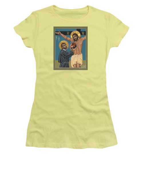 St. Ignatius And The Passion Of The World In The 21st Century 194 Women's T-Shirt (Junior Cut) by William Hart McNichols