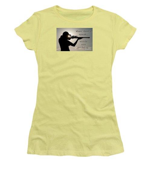 When Deeds Speak Women's T-Shirt (Athletic Fit)