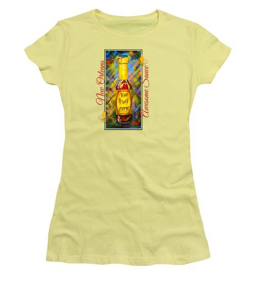 Awesome Sauce - Slap Ya Mama Women's T-Shirt (Junior Cut) by Dianne Parks