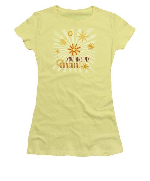 You Are My Sunshine Women's T-Shirt (Junior Cut) by Jutta Maria Pusl