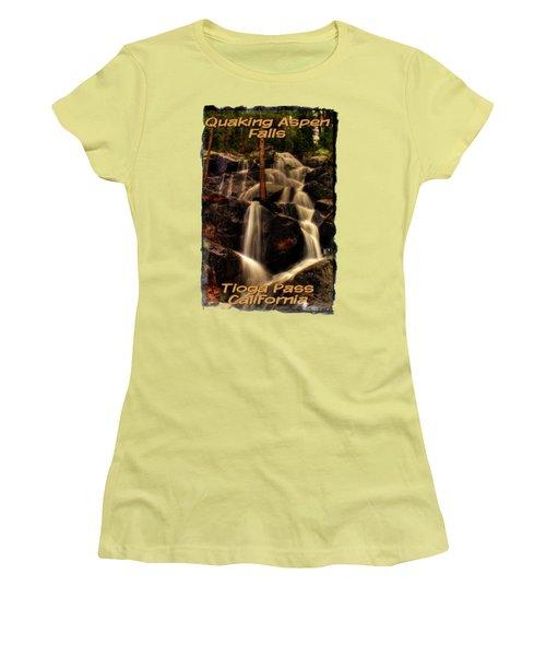 Quaking Aspen Falls Along Tioga Pass  Women's T-Shirt (Junior Cut) by Roger Passman