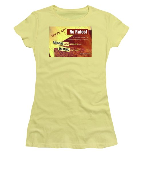 Break The Rules Women's T-Shirt (Athletic Fit)