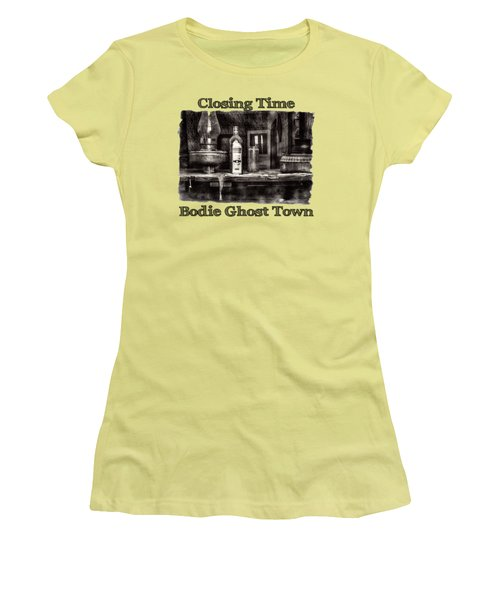 Closing Time Bodie Ghost Town Women's T-Shirt (Athletic Fit)