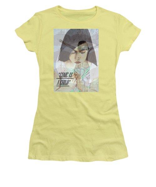 Come As A Child Women's T-Shirt (Junior Cut) by Saribelle Rodriguez