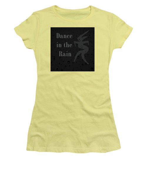 Dance In The Rain Women's T-Shirt (Athletic Fit)