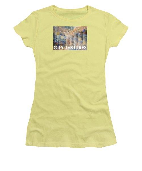 Downtown City Textures Women's T-Shirt (Junior Cut) by John Fish