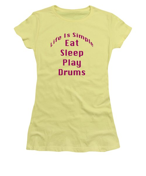 Drums Eat Sleep Play Drums 5514.02 Women's T-Shirt (Junior Cut) by M K  Miller