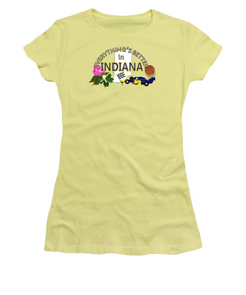 Everything's Better In Indiana Women's T-Shirt (Athletic Fit)
