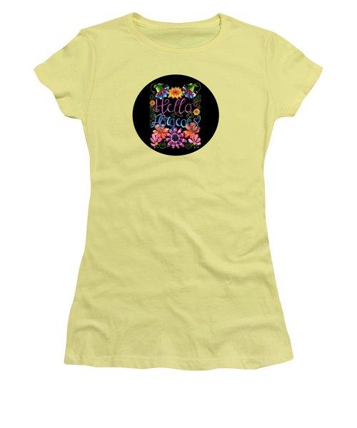 Hello Gorgeous Black  Women's T-Shirt (Junior Cut) by Shelley Wallace Ylst