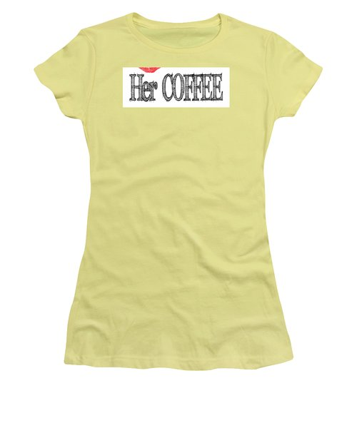 Her Coffee Mug Women's T-Shirt (Athletic Fit)