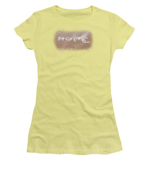 Hope Women's T-Shirt (Junior Cut) by John M Bailey