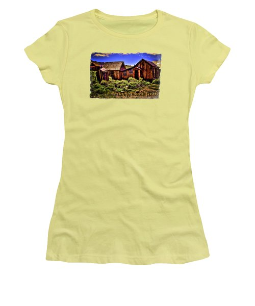 House, Shed And Outhouse Bodie Ghost Town Women's T-Shirt (Athletic Fit)