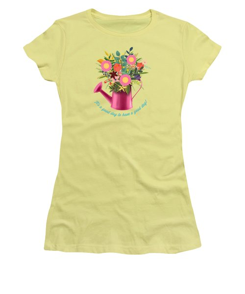 It Is A Good Day To Have A Good Day Women's T-Shirt (Athletic Fit)