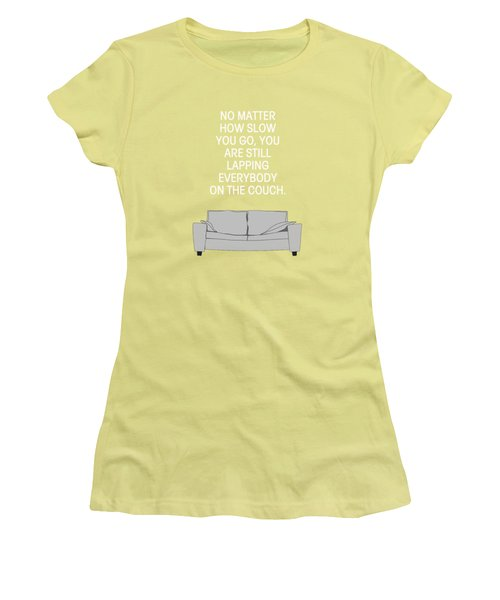 Lap The Couch Women's T-Shirt (Athletic Fit)
