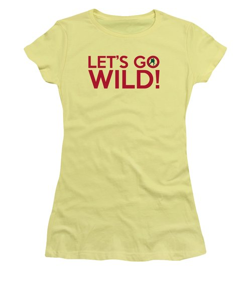 Let's Go Wild Women's T-Shirt (Athletic Fit)