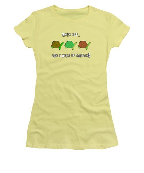 Like A Herd Of Turtles Women's T-Shirt (Junior Cut) by Methune Hively