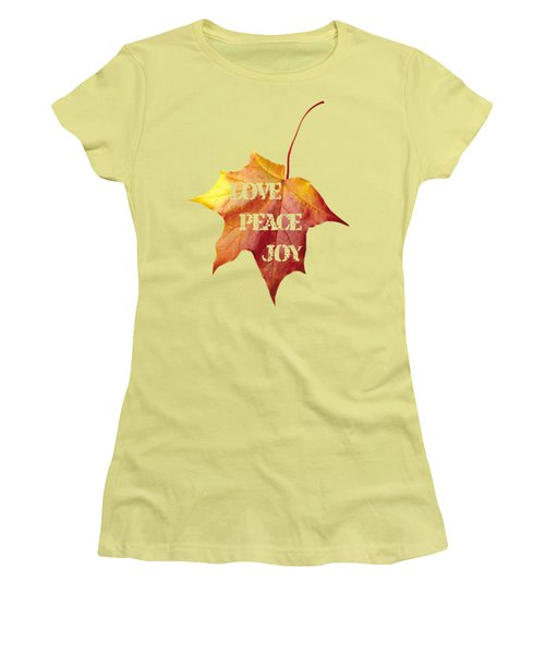 Women's T-Shirt (Junior Cut) featuring the painting Love Peace Joy Carved On Fall Leaf by Georgeta Blanaru
