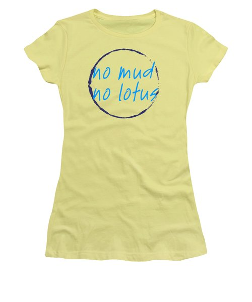 Women's T-Shirt (Junior Cut) featuring the digital art No Mud No Lotus Green by Julie Niemela