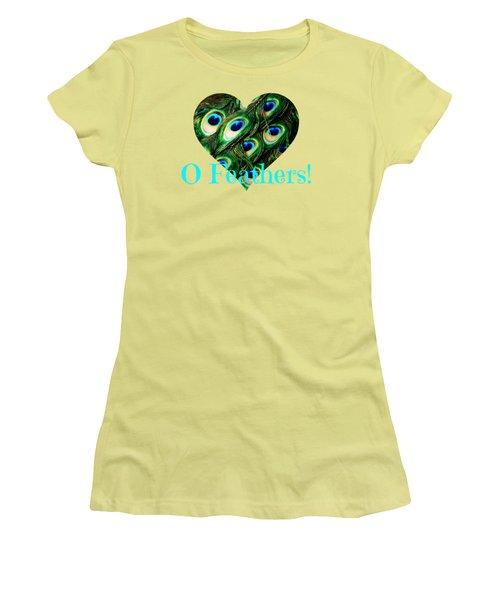 O Feathers Women's T-Shirt (Junior Cut) by Anita Faye