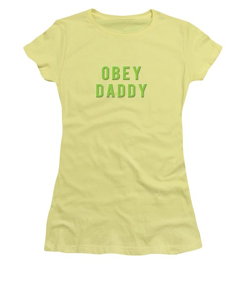 Women's T-Shirt (Junior Cut) featuring the mixed media Obey Daddy by TortureLord Art