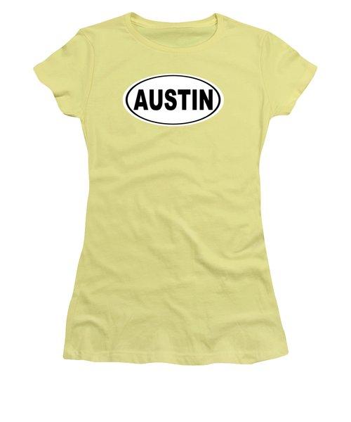 Oval Austin Texas Home Pride Women's T-Shirt (Junior Cut) by Keith Webber Jr
