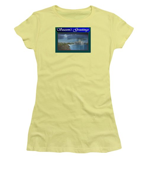 Women's T-Shirt (Junior Cut) featuring the painting Riverboat Season's Greetings by Stuart Swartz