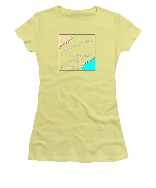 Saxophone Players Do It Better 5643.02 Women's T-Shirt (Athletic Fit)