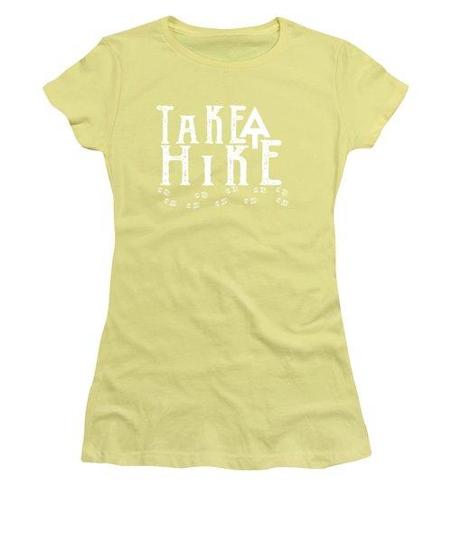 Take A Hike  Women's T-Shirt (Junior Cut) by Heather Applegate