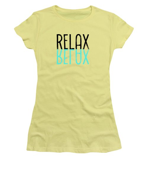 Text Art Relax - Cyan Women's T-Shirt (Junior Cut) by Melanie Viola