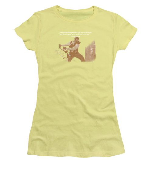 Women's T-Shirt (Junior Cut) featuring the photograph Those Who Plant Injustice Will Harvest Disaster by David Morefield