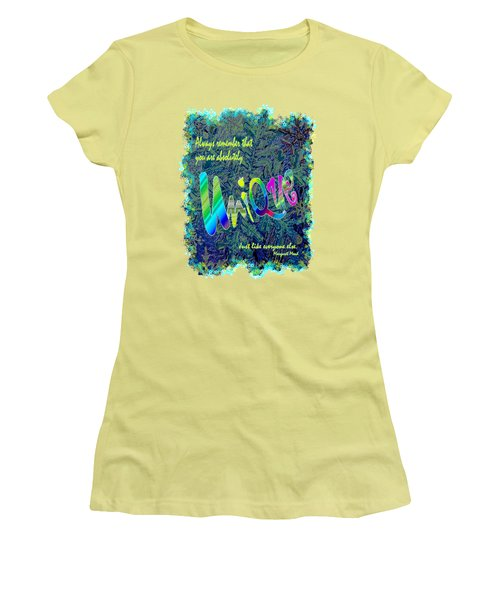 You Are Absolutely Unique Women's T-Shirt (Athletic Fit)