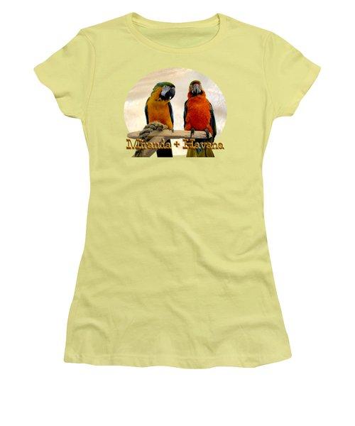 You Have A Friend In Me Women's T-Shirt (Junior Cut) by Zazu's House Parrot Sanctuary