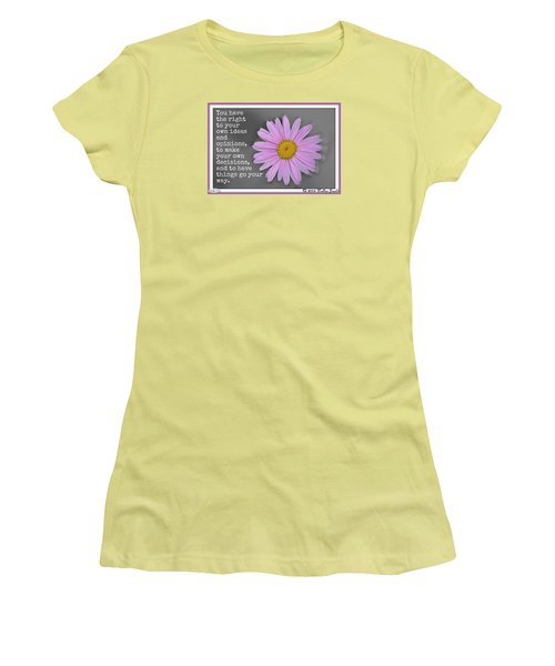 You Have The Right Women's T-Shirt (Junior Cut)