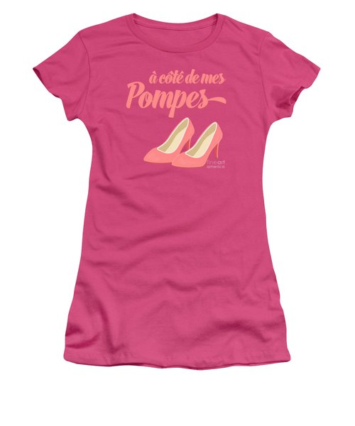 Pink High Heels French Saying Women's T-Shirt (Junior Cut) by Antique Images