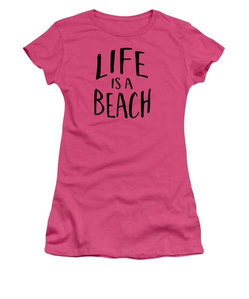 Life Is A Beach Words Black Ink Tee Women's T-Shirt (Athletic Fit)