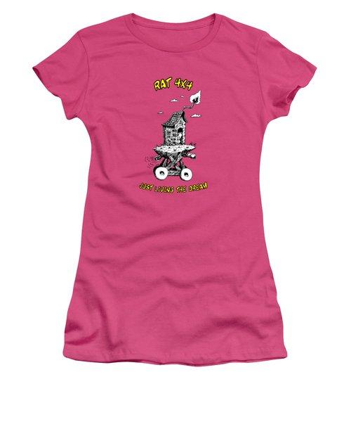 Rat 4x4 - Just Living The Dream Women's T-Shirt (Junior Cut) by Kim Gauge