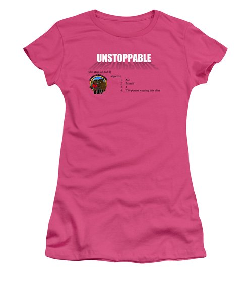 Unstoppable V1 Women's T-Shirt (Junior Cut) by Michael Frank Jr