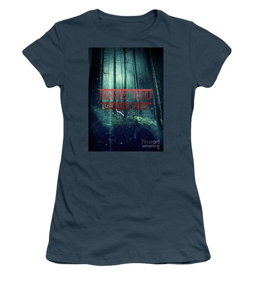 Women's T-Shirt (Junior Cut) featuring the digital art Have You Seen Me by Mo T