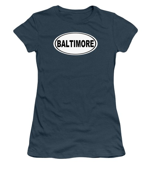 Women's T-Shirt (Junior Cut) featuring the photograph Oval Baltimore Maryland Home Pride by Keith Webber Jr