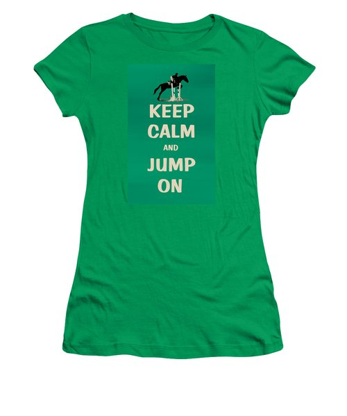 Keep Calm And Jump On Horse Women's T-Shirt (Junior Cut) by Patricia Barmatz
