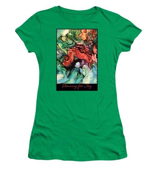 Women's T-Shirt (Junior Cut) featuring the painting Dancing For Joy 2 by Brooks Garten Hauschild