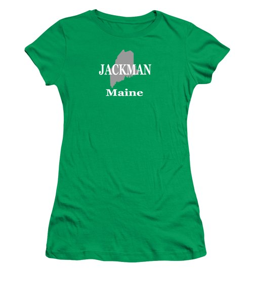 Women's T-Shirt (Junior Cut) featuring the photograph Jackman Maine State City And Town Pride  by Keith Webber Jr